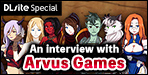 "Interview: Arvus Games (August 2017)Interview featuring Arvus Games, creator of a big hit RPG ""Roundscape Adorevia""!!"