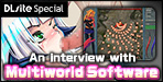 "Interview: Multiworld Software (December 2017)Interview featuring Multiworld Software, creator of the popular shooter ""Chaosrise""!!"