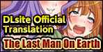 The Last Man On EarthDesired by all women! Are you sure this is what you wished for?