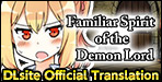 Familiar Spirit of the Demon LordCorrupt a schoolgirl into a demon using your charm!