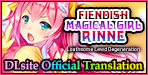 Fiendish Magical Girl Rinne ~Loathsome Lewd Degeneration~ [English Ver.] Enjoy Magical Girls like you have never seen before!
