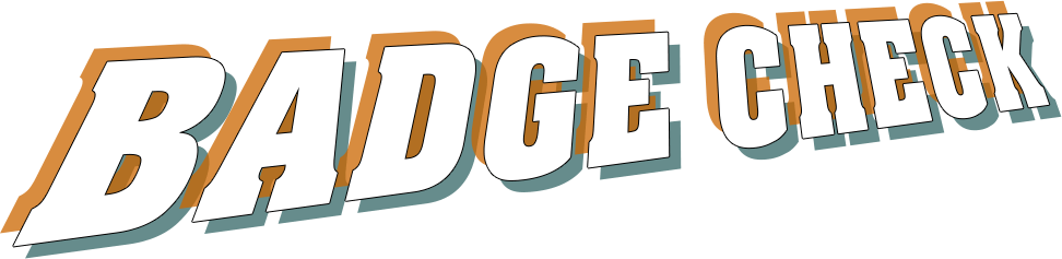 BADGE CHECK